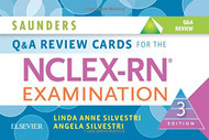 Saunders Q and A Review Cards for the NCLEX-RN« Examination