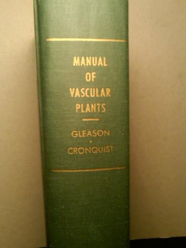 Manual of Vascular Plants of Northeastern United States and Adjacent Canada