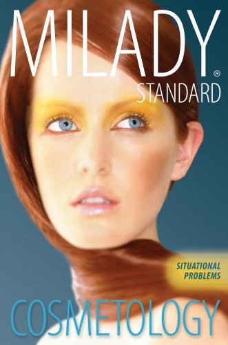 Situational Problems for Milady Standard Cosmetology