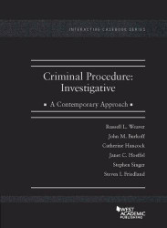 Criminal Procedure: Investigative A Contemporary Approach