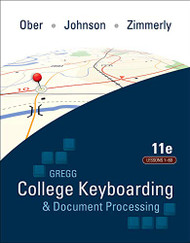 Gregg College Keyboarding & Document Processing Lessons 1-60  by Scot Ober