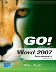 Go! With Microsoftoffice Word 2007 Comprehensive
