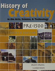 History Of Creativity In The Arts Science And Technology