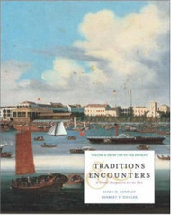 Traditions And Encounters Volume 2 From 1500 to the Present