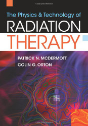 Physics And Technology Of Radiation Therapy
