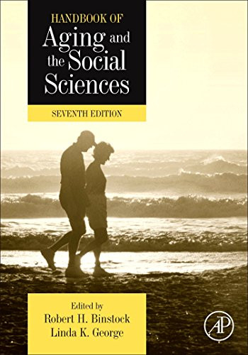 Handbook of Aging and the Social Sciences Seventh Edition
