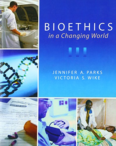 Bioethics In A Changing World