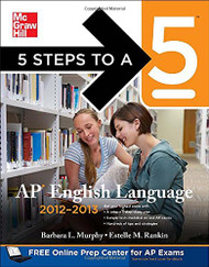 5 Steps To A 5 Ap English Language 2012-