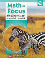 Math In Focus: The Singapore Approach: Grade 5 Student Book B