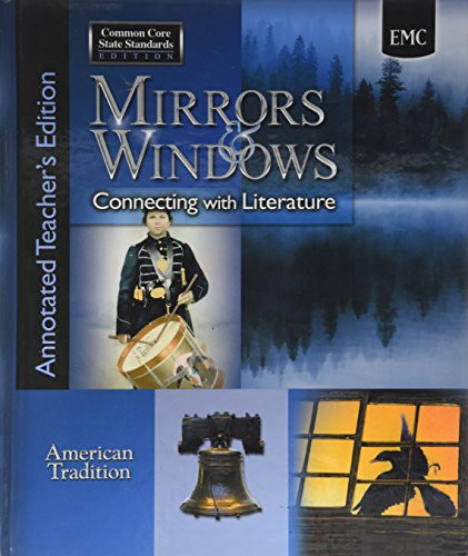 Mirrors and Windows Connecting with Literature - American Traditions - Annotated