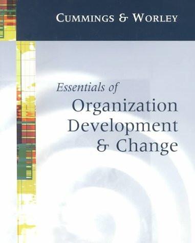 Essentials Of Organization Development And Change