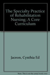 Speciality Practice Of Rehabilitation Nursing