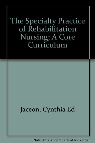 Speciality Practice Of Rehabilitation Nursing