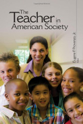 The Teacher in American Society: A Critical Anthology