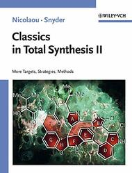 Classics In Total Synthesis II volume 2