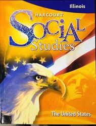 Harcourt Social Studies Illinois Student Edition Grade 5 The United States