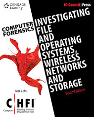 Computer Forensics: Investigating File and Operating Systems Wireless Networks and Storage