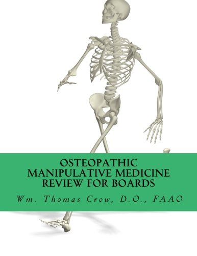 Osteopathic Manipulative Medicine Review for Board