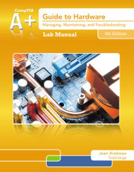 Lab Manual For Andrews' A+ Guide To Hardware