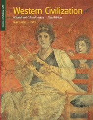 Western Civilization: A Social and Cultural History Volume 1