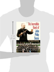 Incredible Band Of John Philip Sousa