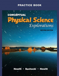 Practice Book For Conceptual Physical Science Explorations