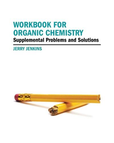 Workbook For Organic Chemistry