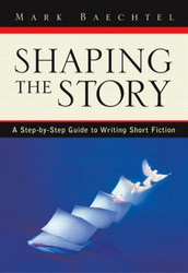 Shaping The Story