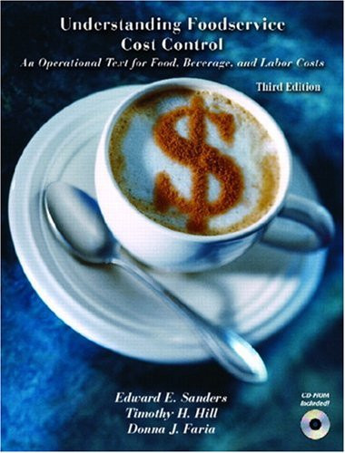 Understanding Foodservice Cost Control: An Operational Text for Food Beverage and Labor Costs