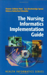 Nursing Informatics Implementation Guide