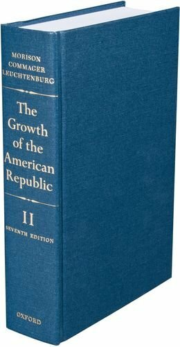 Growth Of The American Republic Volume 2