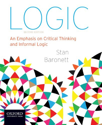 Logic: An Emphasis on Critical Thinking and Informal Logic