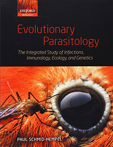 Evolutionary Parasitology: The Integrated Study of Infections Immunology Ecology and Genetics