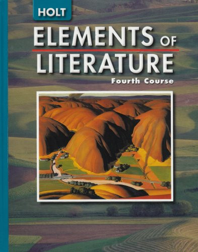 Elements Of Literature Student Ediiton Fourth Course