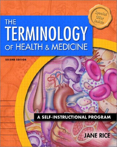 The Terminology of Health and Medicine: A Self-Instructional Program