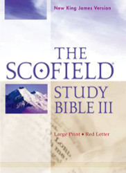 The Scofield Study Bible III NKJV Large Print Edition