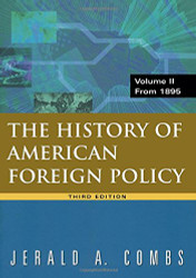 History of American Foreign Policy Volume 2: From 1895