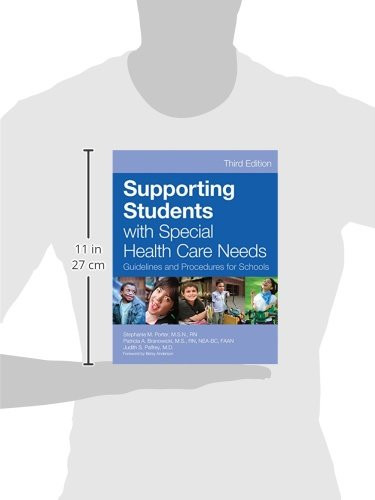 Supporting Students with Special Health Care Needs: Guidelines and Procedures for Schools Third Edition