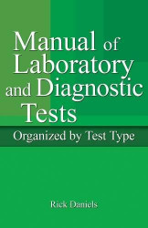Delmar's Manual Of Laboratory And Diagnostic Tests