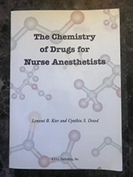 Chemistry Of Drugs For Nurse Anesthetists