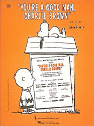 You're a Good Man Charlie Brown Vocal Score