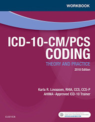 Workbook for ICD-10-CM/PCS Coding: Theory and Practice 2018 Edition 1e