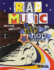 Rap Music And Hip Hop Culture by Mook  Richard