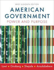 American Government Power And Purpose Brief Version