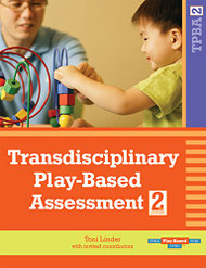 Transdisciplinary Play-Based Assessment Second Edition