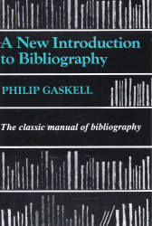 A New Introduction To Bibliography by Philip Gaskell