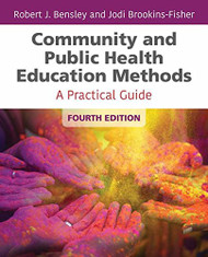Community & Public Health Education Methods: A Practical Guide