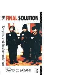 The Final Solution: Origins and Implementation