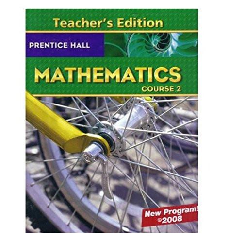 Prentice Hall Mathematics Course 2 Teacher Edition