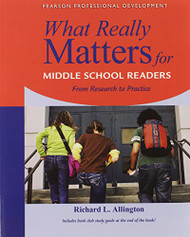 What Really Matters For Middle School Readers